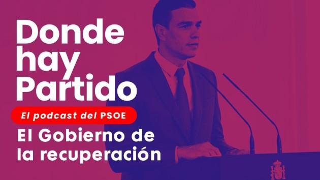 DONDE HAY PARTIDO, EL PODCAST DEL PSOE