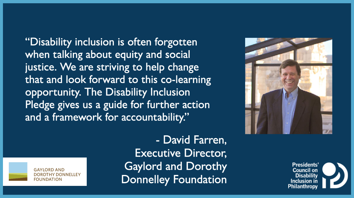 """Quote from our Executive Director, David Farren, """"Disability inclusion is often forgotten when talking about equity and social justice. We are striving to help change that and look forward to this co-learning opportunity. This pledge gives us a guide for further action and a framework for accountability."""""""