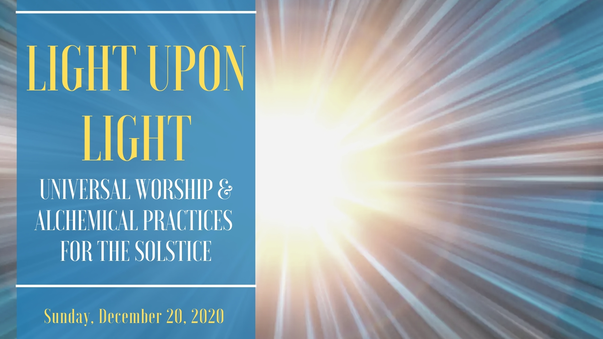 Light Upon Light: Universal Worship & Alchemical Practices for the Solstice
