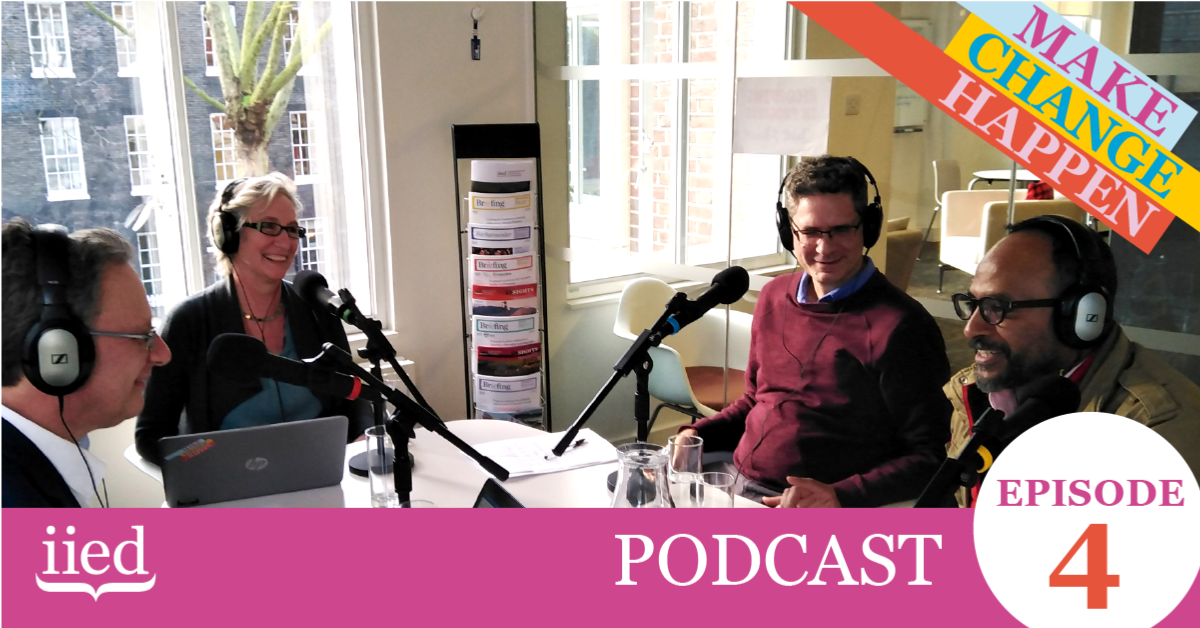 Andrew Norton, Clare Shakya, Paul Steele & Essam Yassin Mohammed in the new Make Change Happen podcast