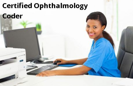 Certified Ophthalmology Coder