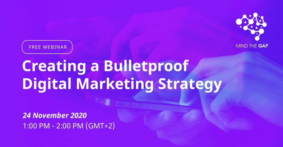 Creating a Bulletproof Digital Marketing Strategy
